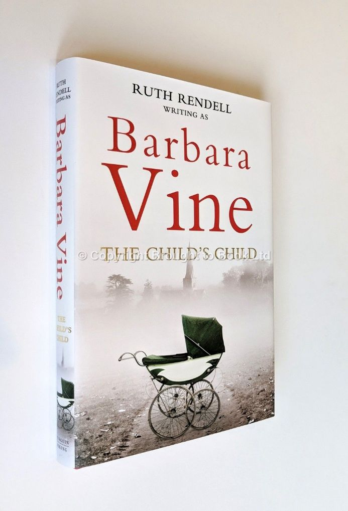 The Child's Child Signed by Ruth Rendell writing as Barbara Vine First Edition Viking 2013